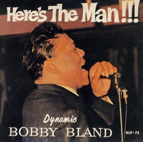 Two+Steps+From+the+Blues++Heres+the+Man+Bobby+Bland++Two+Steps+From+Th