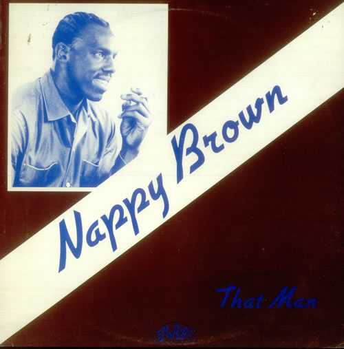 Nappy+Brown+-+That+Man+-+LP+RECORD-548594