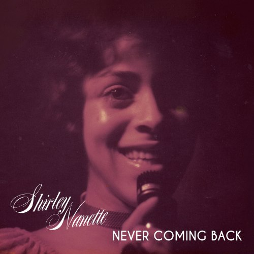 Shirley-Nanette-Never-Coming-Backweb1