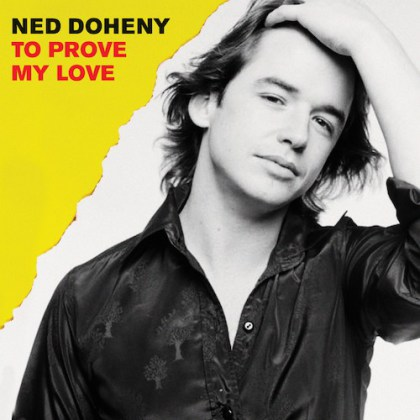 ned-doheny-to-prove-my-love-bw-vocal-version-1