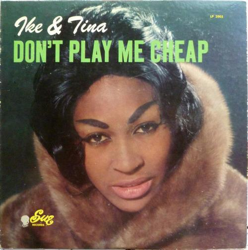 tina-turner-dont-play-me-cheap