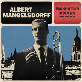 ALBERT_MANGELSDORFF_Mainhattan_ModernFront_350x350