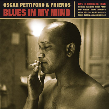 OSCAR_PETTIFORD_AND_FRIENDS_Blues_In_My_Mind_Front350x350