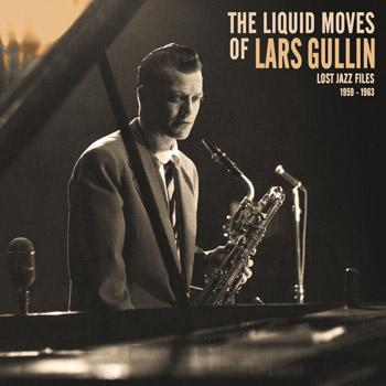 lars_gullin_the_liquid_moves_of_lars_gullin_front350x350